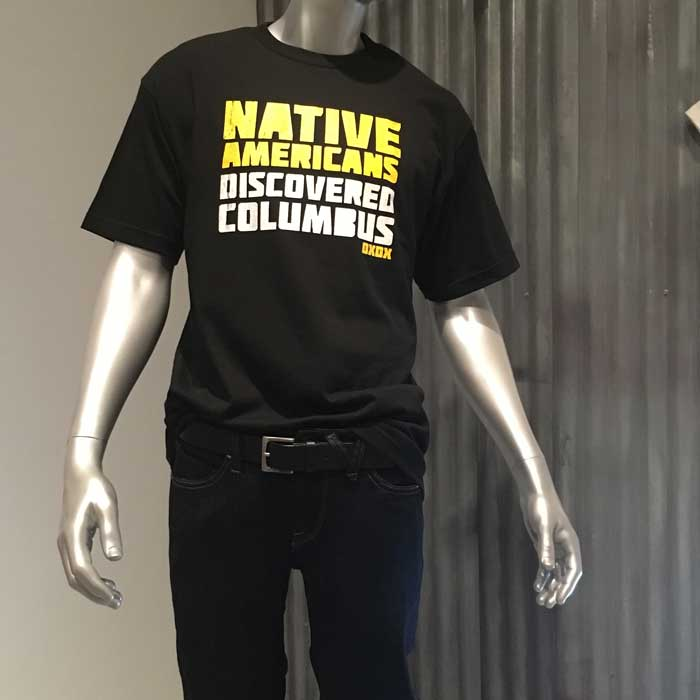 "Jared Yazzie ""Native Americans Discovered Columbus"" Cotton"